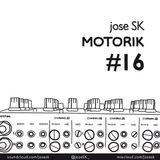 jose SK - Motorik 16