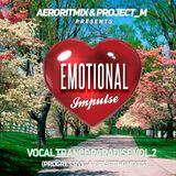 Emotional Impulse - Vocal Trance Paradise Vol.2 (Uplifting Mix)