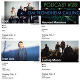 Podcast #28 Om Trondheim Calling