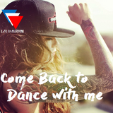 Come back to dance with me