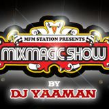 Mixmagic Show Episode 63 [Air date Oct. 31, 2010]
