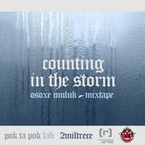 Osoxe Muluk - Counting in the Storm (Mixtape 2013)