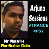 Arjuna Sessions 24 (17 FEBRUARY 2018) 1hr of TRANCE MUSIC