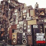 Reggae Soundsystem Corner Radio Show - July 2018 Part One (Hosted by Royal Marx Soundsystem UK)