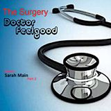 The Surgery with DJ Doctor Feelgood: 167 - Special Guest: Sarah Main part 2