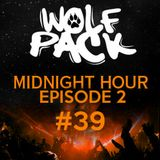 Wolfpack Midnight Hour Episode 2 #39
