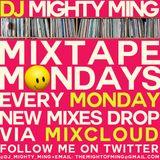 DJ Mighty Ming Presents: Mixtape Mondays 23