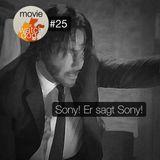 MW#25 - Sony! Er sagt Sony!