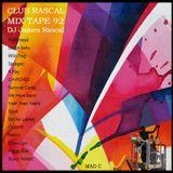 Club Rascal Mix Tape 92