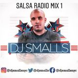 DJ SMALLS SALSA RADIO MIX 1