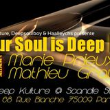 your soul is deep dk 15 Mindset (Marie Prieux & Mathieu Grau) @ Deep Kulture 01 09 18 partie 1