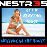 SET Nº13 NESTR3S IN THE HOUSE