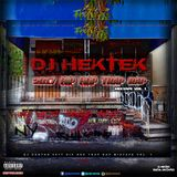 DJ Hektek - 2017 Hip Hop Trap Rap Mixtape Vol. 1