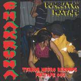 TERROR NEGRO MIXTAPE 003: DJ CHAKRUNA - DUMBIATON MIXTAPE