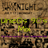 The Floor Improv 9 Year Anniversary 90's Mix by UnieQ