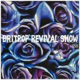 Britpop Revival Show #188 15th February 2017