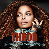 JANET JACKSON - THROB  ( JUST OLIVER ALMOST DUB TRIBALIZED REMIX )