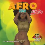 AFRO BEAT SOCA/REGGAE MIX