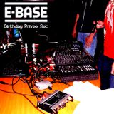 E-Base - Birthday Privee Set @ Kuchica 11.07.2014.