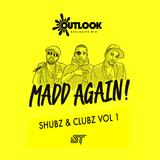 Madd Again! (Zed Bias + Trigga + Specialist Moss + Killa Benz) - Shubz & Clubz Vol 1