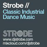 DJ Strobe - Classic Industrial Dance Mix