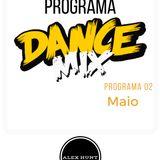 PROGRAMA DANCE MIX  MAIO 2017 SEMANA 02