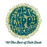 Folk Funk and Trippy Troubadours 50 - The Best of Folk Funk