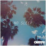 OKAY TK - NO SLEEP (HOUSE MIX)