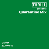 Quarantine Mix 004