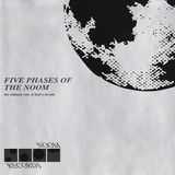 Five Phases Of The Noom - The Ultimate Cuts Of Half A Decade