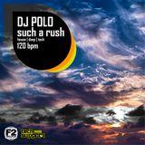 DJ POLO - SUCH A RUSH (feb 2013)