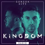 Gorgon City KINGDOM Radio 041 with Klose One Guestmix