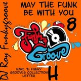DJ Roy Funkygroove May the funk be with you mix 8
