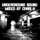 Underground Sound Mixed by Chris H