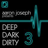 Deep Dark Dirty 3 (Oct 2013) (Tech-House)