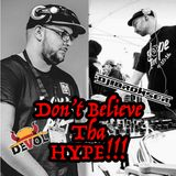 Dj Browser & Dj Devol - Don't Believe Tha Hype (The Mixtape)