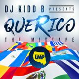 DJ Kidd B Presents Que Rico - The Mixtape Vol 1