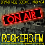 Rockers.FM #24 - Brand New Second Hand