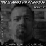 Massimo Paramour - A Darker Journey - Podcast June 2014