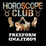 Horoscope Club: 21 April, 2017 on Freeform Portland