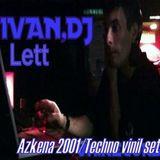 Ivan Lett @ Azkena 2001/Techno Vinil Set