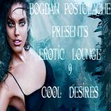 Erotic Lounge 9 Cool Desires [Part I]