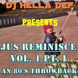 JUS REMINISCE - An 80's Throwback Mixtape - PART I