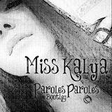 Paroles Paroles Miss Kalya Bootleg