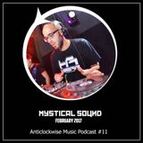 Anticlockwise Music Podcast 11# Mystical Sound (Feb 2017)