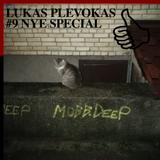 LUKAS PLEVOKAS #9 NYE SPECIAL