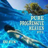 Pure Progressive Heaven Pt 3