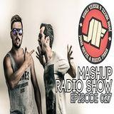 Jonh Mayze & Miguel Faria Presents - Mashup Radio Show Episode 027