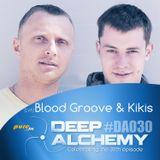 Blood Groove & Kikis - Deep Alchemy 030 Marathon on Pure.fm