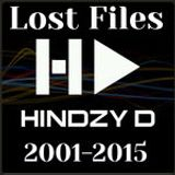 The LOST FILES Special 4 hours Nothing but Hindzy D